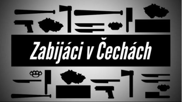 Zabijáci v Čechách