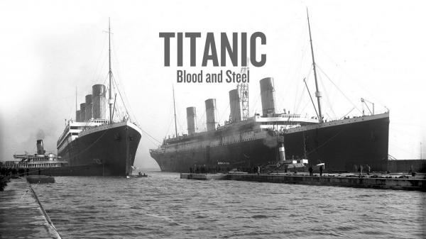 Seriál Titanic: Krv a oceľ