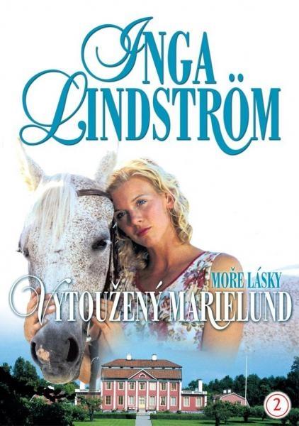 Seriál Inga Lindström: Vytoužený Marielund