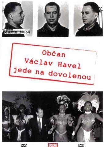 Dokument Havel jede na dovolenou