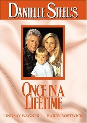 Film Danielle Steelová: Jednou za život