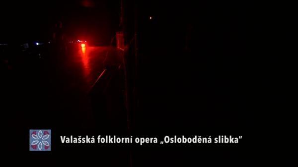 """Valašská folklorní opera: """"Osloboděná slibka"""""""