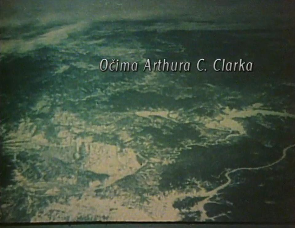 Dokument Očima Arthura C. Clarka