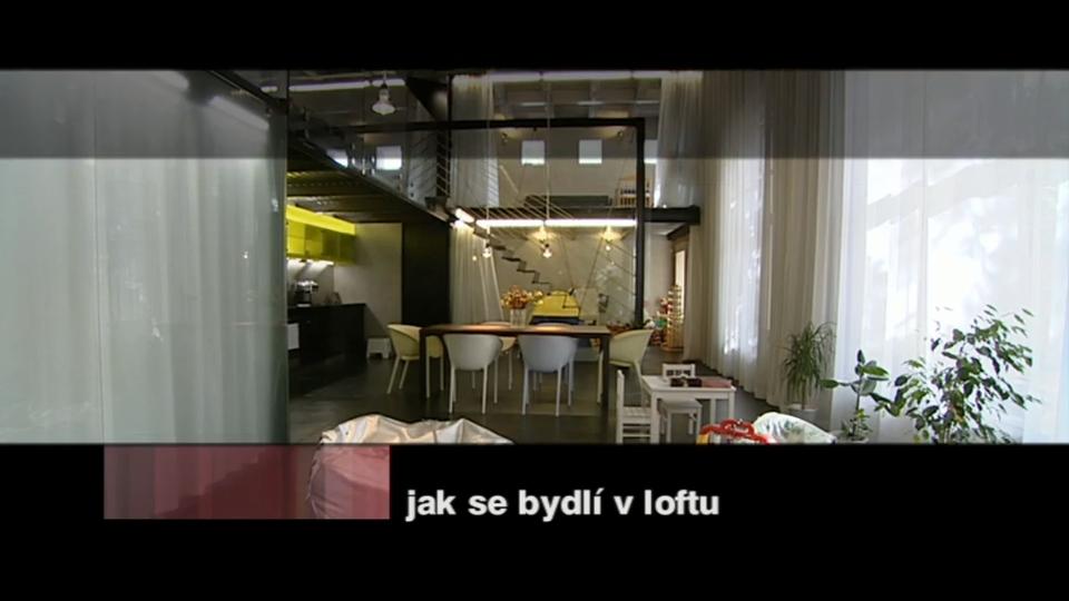 Dokument Jak se bydlí v loftu
