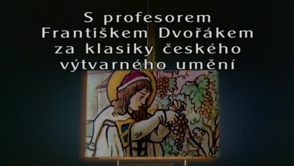 S profesorem Františkem Dvořákem za klasiky českého výtvarného umění