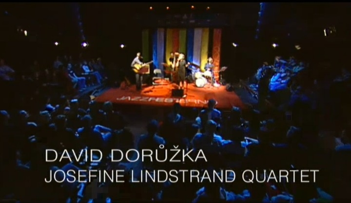 David Dorůžka - Josefine Lindstrand Quartet