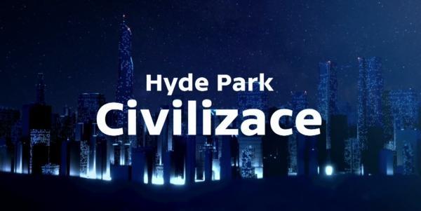 ČT24 - 15 LET PRO VÁS: Hyde Park Civilizace