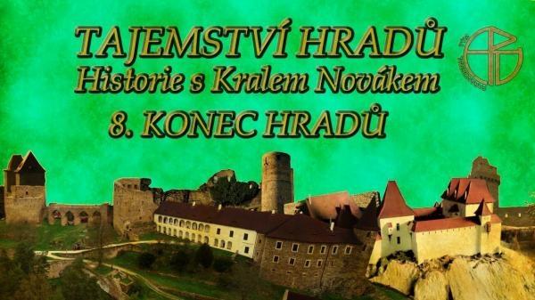 Dokument Tajemství hradů - Historie s Karlem Novákem