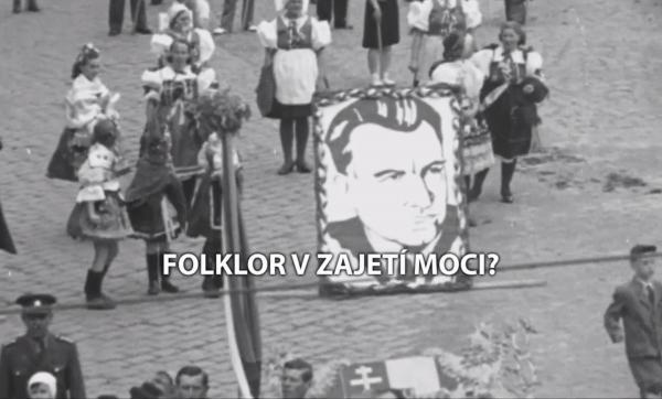 Folklor v zajetí moci?