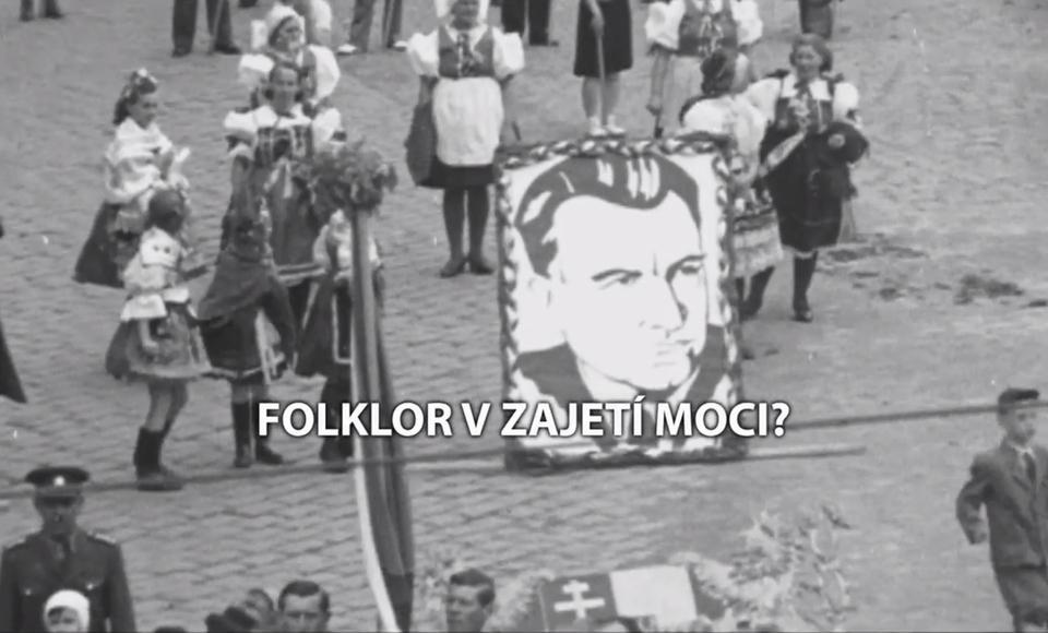 Dokument Folklor v zajetí moci?