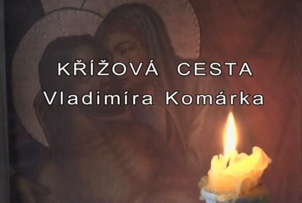 Křížová cesta Vladimíra Komárka