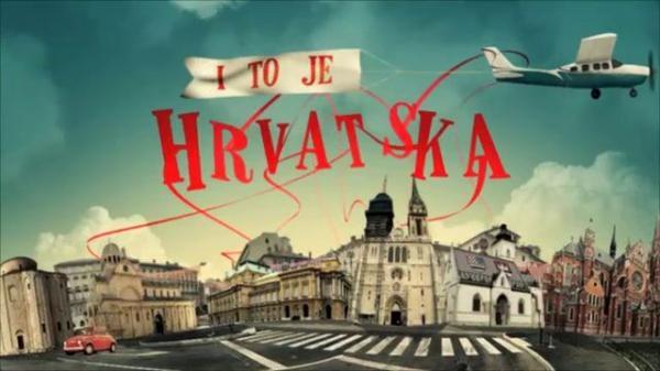 I to je Hrvatska