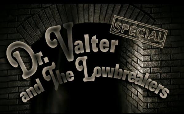 Blues ze Staré Pekárny: Dr. Valter and The Lowbreakers Speciál