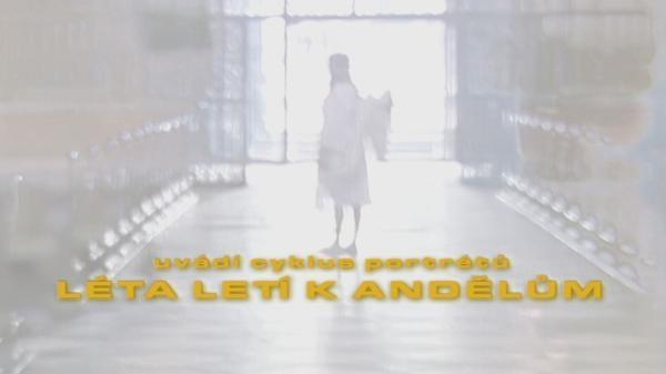 Dokument Léta letí k andělům