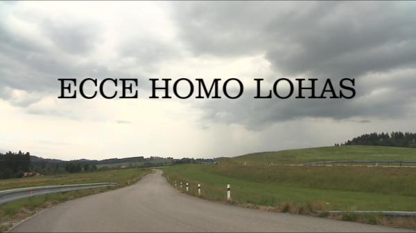 Ecce homo lohas